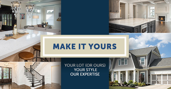 Make It Yours: Your Lot (Or Ours), Your Style, Our Expertise
