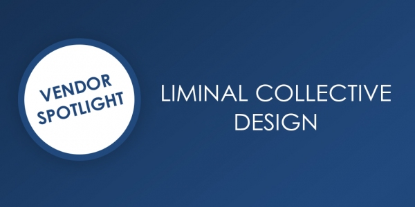 Vendor Spotlight: Liminal Collective Design