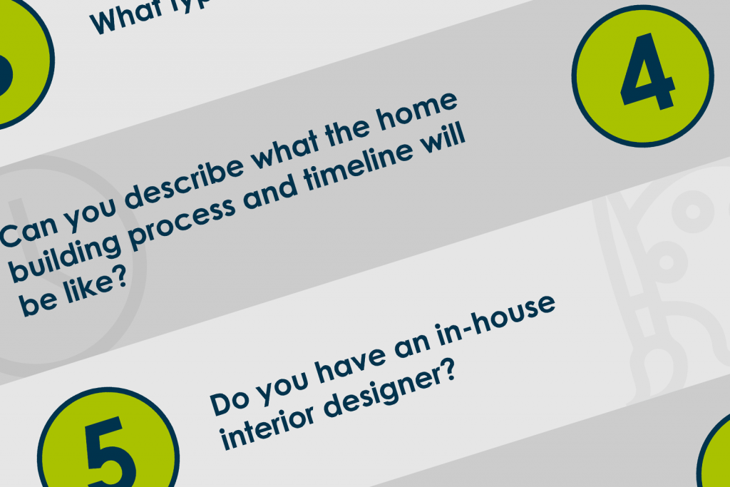 8 Questions to Ask When Selecting a Homebuilder